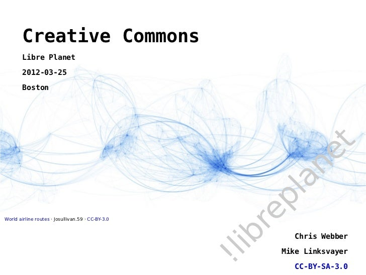 Creative Commons        Libre Planet        2012-03-25        Boston                                                      ...