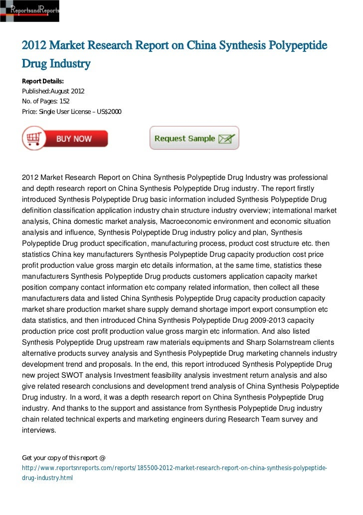 2012 Market Research Report on China Synthesis PolypeptideDrug IndustryReport Details:Published:August 2012No. of Pages: 1...
