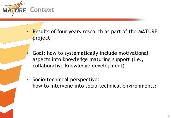 The MATURE Motivational Model Revisited Slide 3