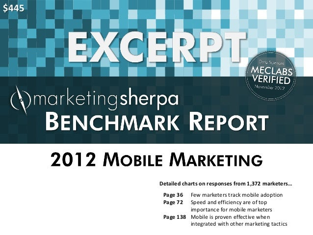 $445       Detailed charts on responses from 1,372 marketers…        Page 36  Few marketers track mobile adoption        P...