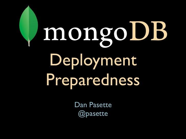 DeploymentPreparedness   Dan Pasette    @pasette