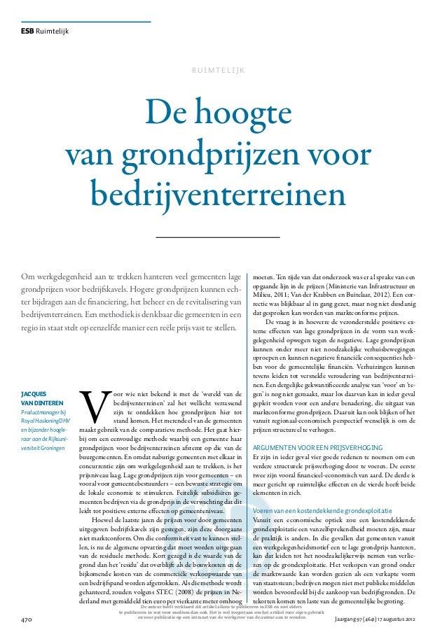 470 Jaargang 97 (4641) 17 augustus 2012 ESB Ruimtelijk De hoogte van grondprijzen voor bedrijventerreinen V oor wie niet b...