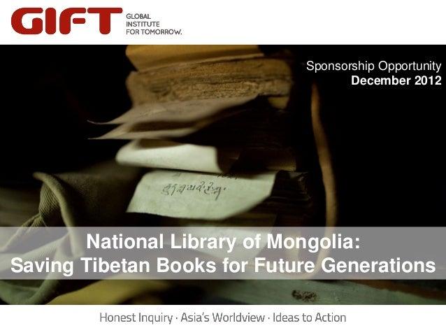 Sponsorship Opportunity                                    December 2012        National Library of Mongolia:Saving Tibeta...