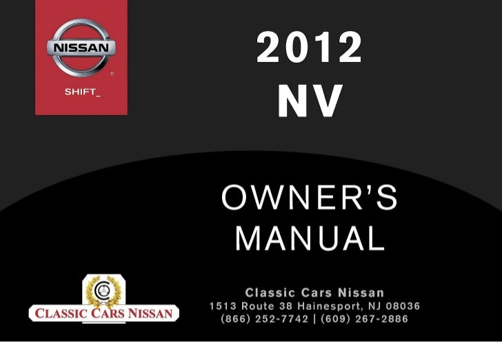 car fuse box diagrams for nissan 2012 2012 nv owner s manual  2012 nv owner s manual