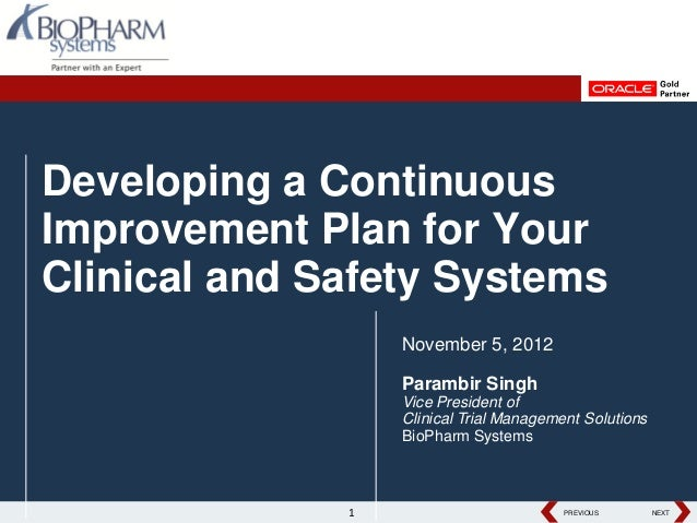 Developing a ContinuousImprovement Plan for YourClinical and Safety Systems                  November 5, 2012             ...