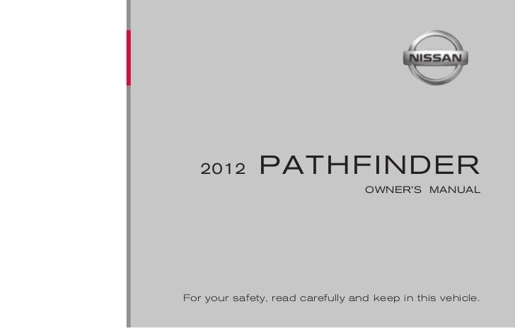 2012 PATHFINDER OWNER'S MANUAL
