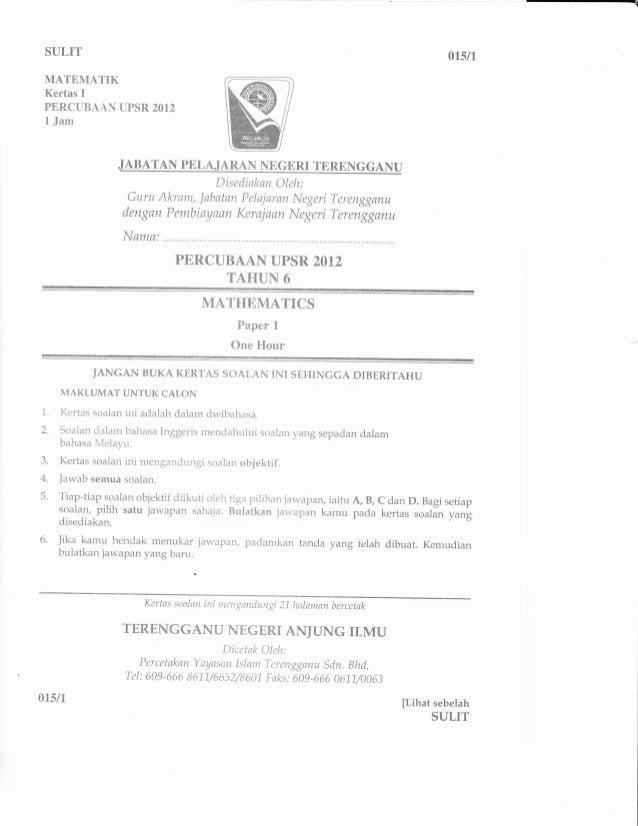 SULITMATEMATIKKertas IPERCUBAAN UPSR 20121 Jam015/1NUDisedinknn Oleh:Curu Akram, labatan Pelajaran Negeridengan Pembiaynan...