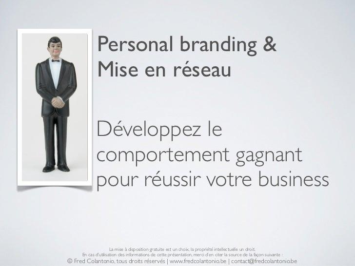 Personal branding &             Mise en réseau            Développez le            comportement gagnant            pour ré...