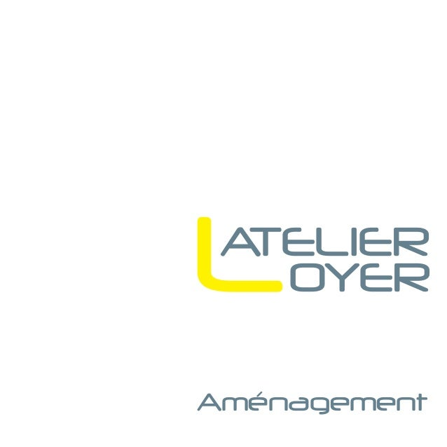 LATELIER   OYERAménagement