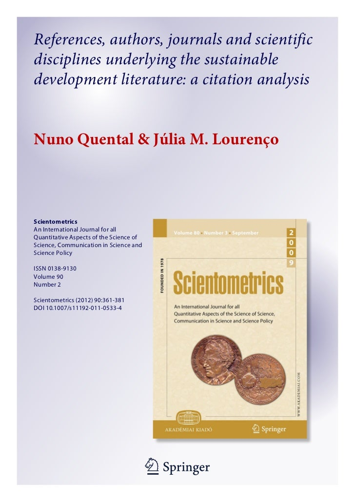 References, authors, journals and scientificdisciplines underlying the sustainabledevelopment literature: a citation analy...
