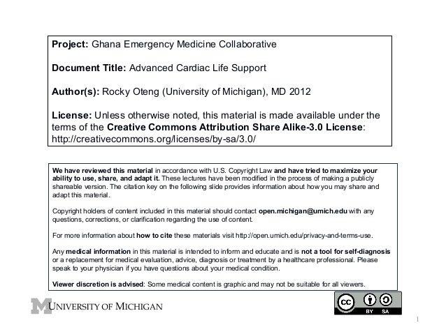 Project: Ghana Emergency Medicine Collaborative Document Title: Advanced Cardiac Life Support Author(s): Rocky Oteng (Univ...