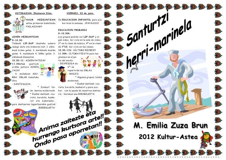 OSTIRALEAN. Ekainaren 22an.                    VIERNES. 22 de junio.            HAUR      HEZKUNTZAN          En EDUCACION...