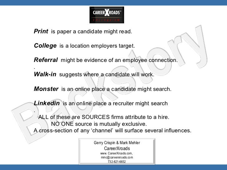 2012 CareerXroads Source of Hire: Channels of Influence Slide 3