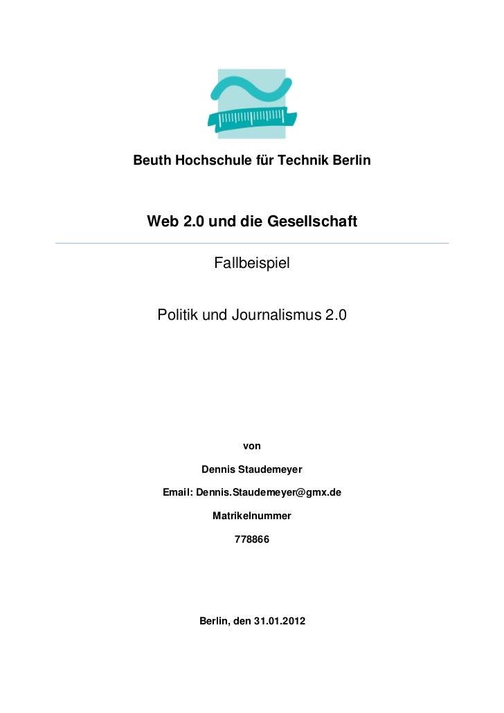 Beuth Hochschule für Technik Berlin Web 2.0 und die Gesellschaft             Fallbeispiel   Politik und Journalismus 2.0  ...