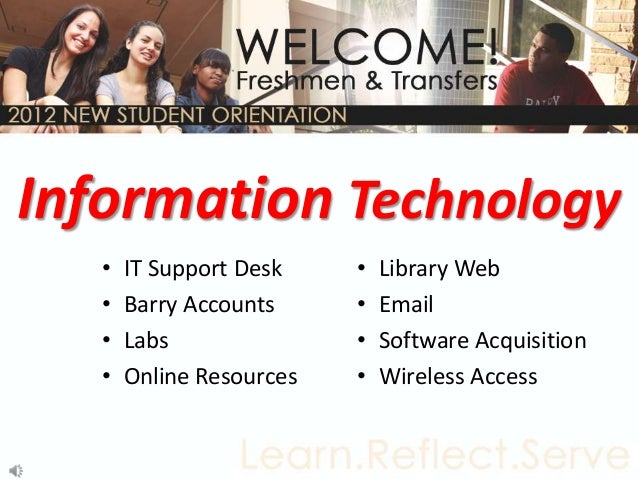 Information Technology   •   IT Support Desk    •   Library Web   •   Barry Accounts     •   Email   •   Labs             ...