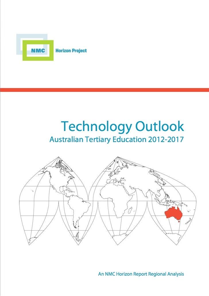 ISBN 978-0-9846601-5-5        The Technology Outlook for Australian Tertiary Education 2012-2017                          ...
