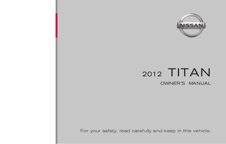 2012 titan owner 39 s manual. Black Bedroom Furniture Sets. Home Design Ideas
