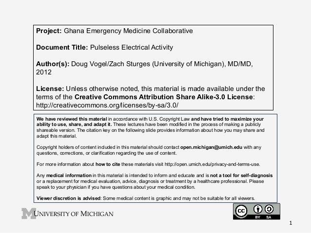 Project: Ghana Emergency Medicine Collaborative Document Title: Pulseless Electrical Activity Author(s): Doug Vogel/Zach S...