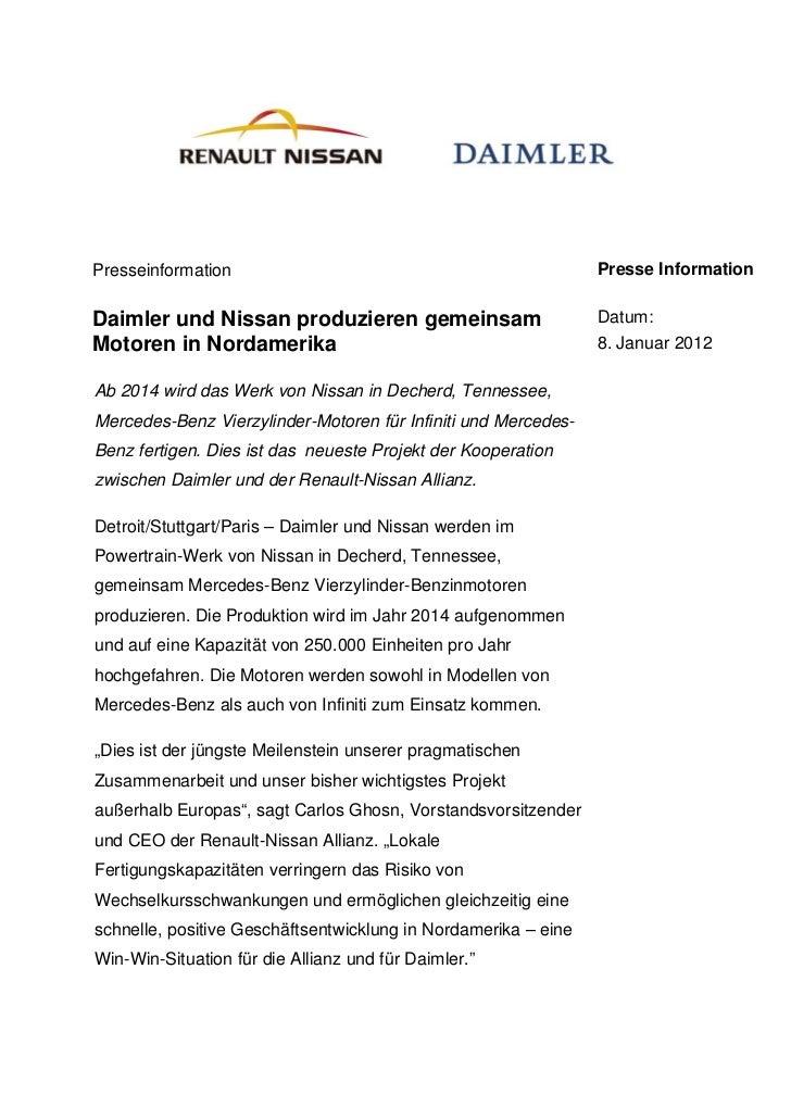 Presseinformation                                               Presse InformationDaimler und Nissan produzieren gemeinsam...