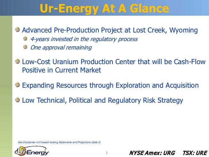 January 2012 Ur-Energy Corporate Presentation Slide 3