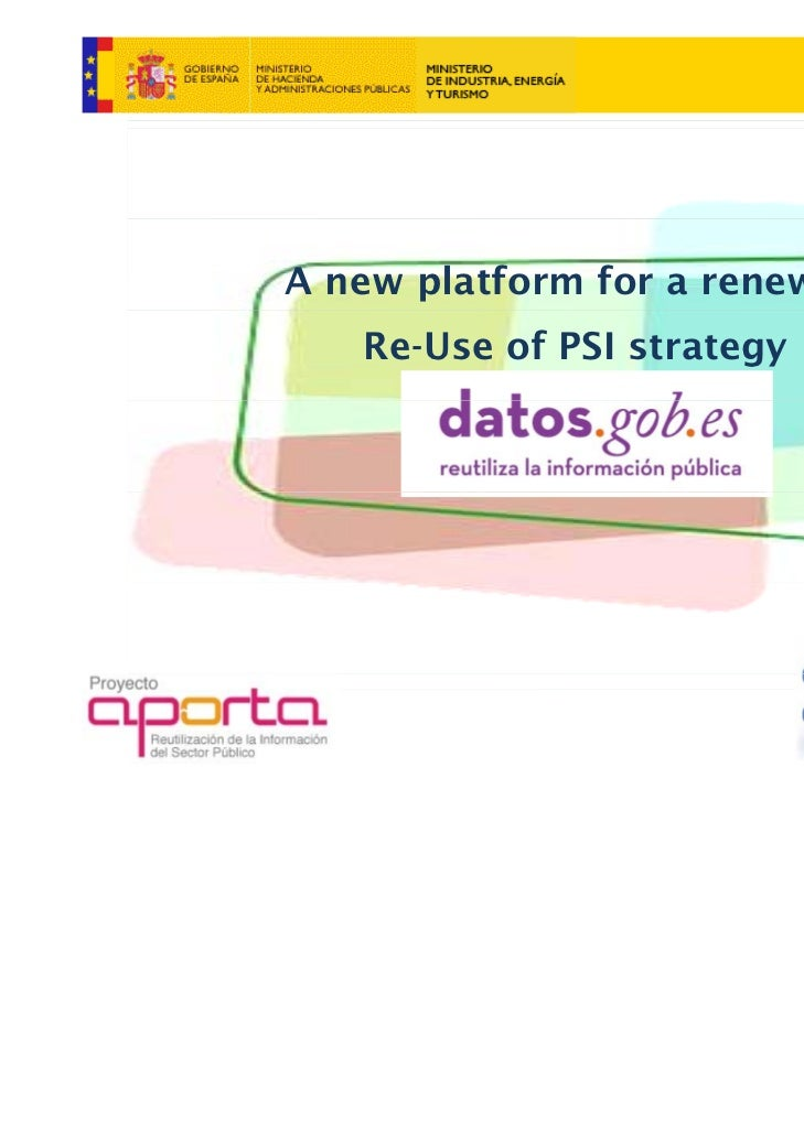 A new platform for a renewed   Re-Use of PSI strategy