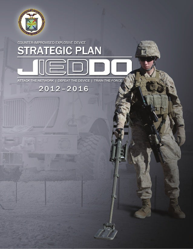 COUNTER-IED STRATEGIC PLAN 2012–2016Cover image: A U.S. Marine with 1st Platoon, India Company, 3rd Battalion,4th Marine R...