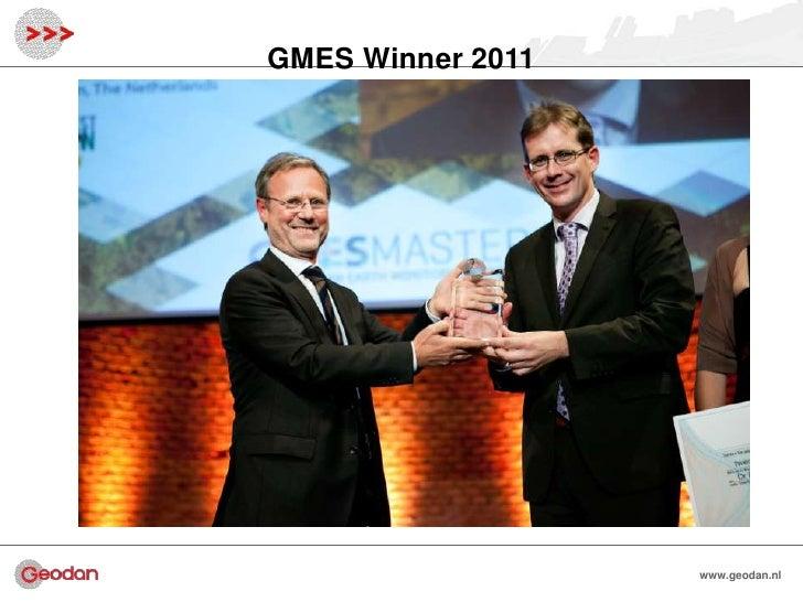 GMES Winner 2011                   www.geodan.nl                     www.geodan.nl