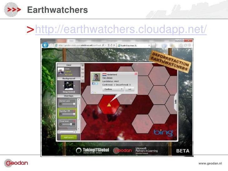 Earthwatchers>http://earthwatchers.cloudapp.net/                                 www.geodan.nl                            ...