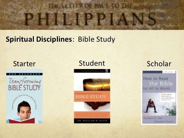 Spiritual Disciplines: Bible Study  Starter             Student        Scholar