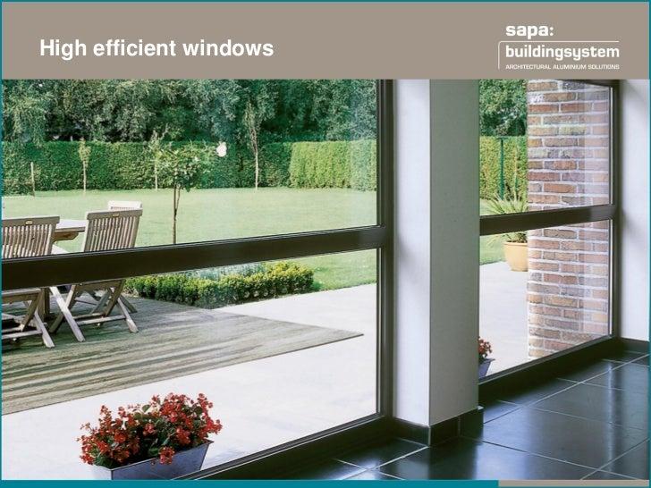 High efficient windows