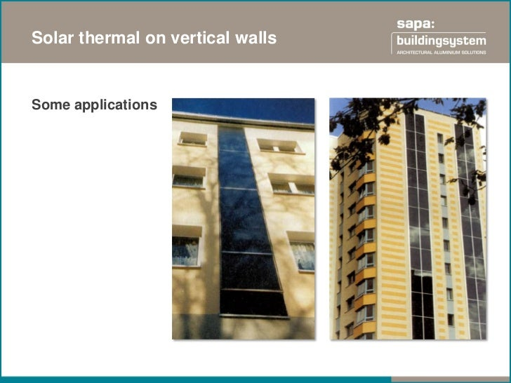 Energy solutions in building skinSolar is linked in the building performance                   Building added             ...