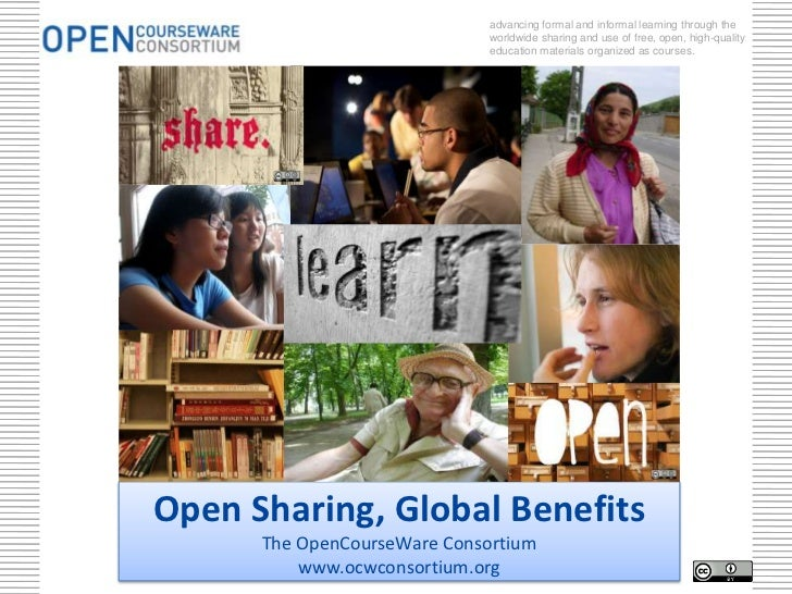 advancing formal and informal learning through the                              worldwide sharing and use of free, open, h...