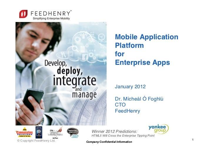 Mobile Application                                                  Platform                                            ...