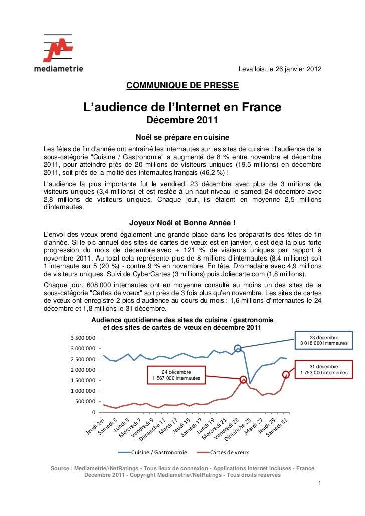 Levallois, le 26 janvier 2012                              COMMUNIQUE DE PRESSE              L'audience de l'Internet en F...