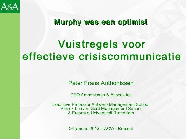 Peter Frans Anthonissen CEO Anthonissen & Associates Executive Professor Antwerp Management School, Vlerick Leuven Gent Ma...