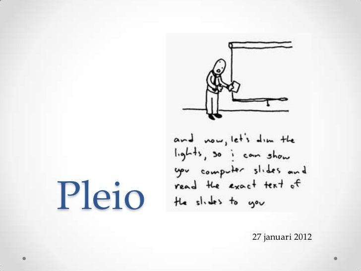 Pleio        27 januari 2012