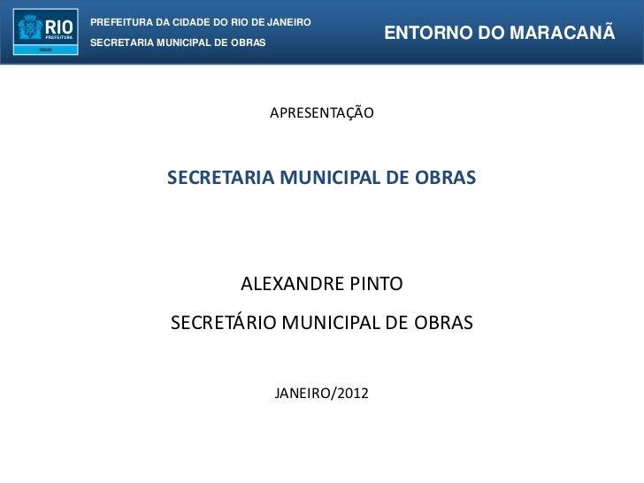 PREFEITURA DA CIDADE DO RIO DE JANEIROSECRETARIA MUNICIPAL DE OBRAS                                               ENTORNO ...