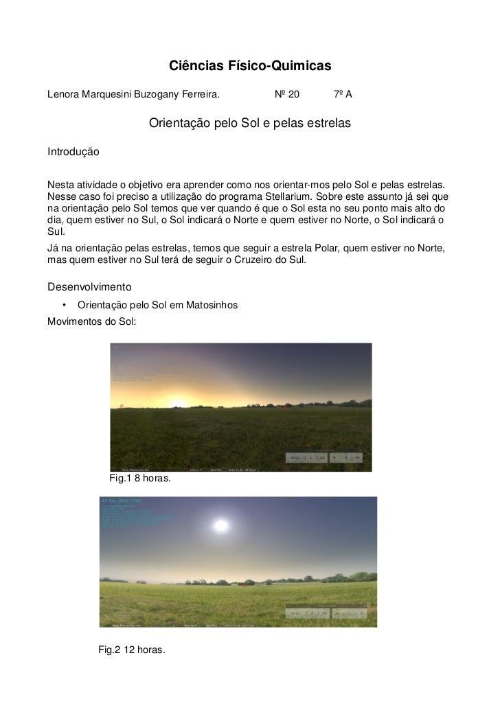 Ciências Físico-QuimicasLenora Marquesini Buzogany Ferreira.              Nº 20         7º A                      Orientaç...