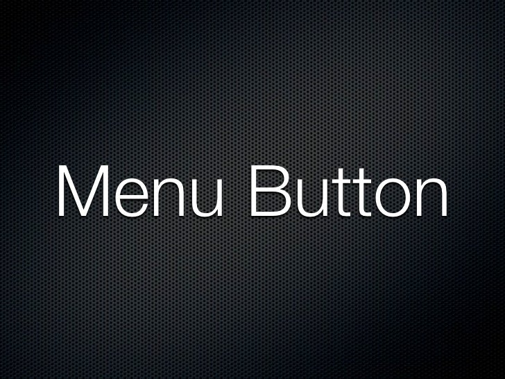 Menu button is NOT longer aprimary button  Gingerbread       ICS