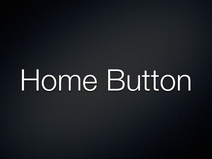 Home button perform too manyfunctions before ICS                    tap              tap      long press