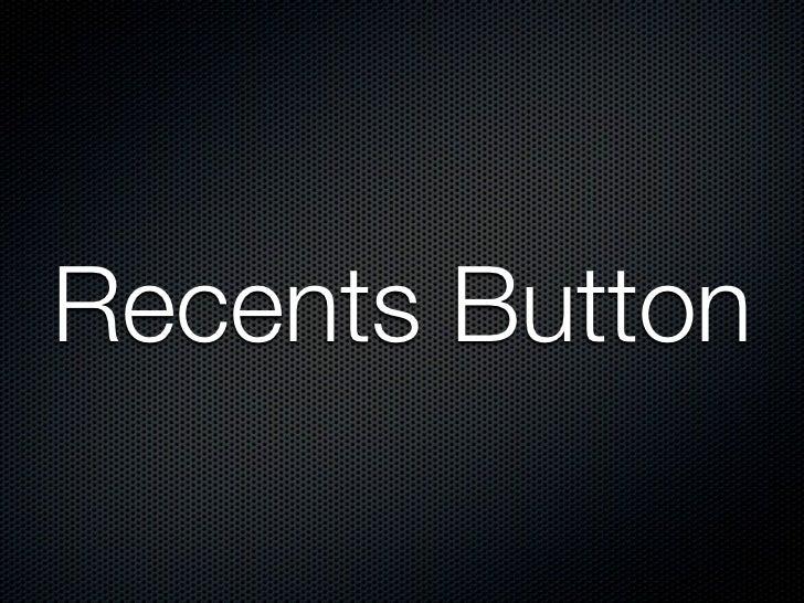 Tap recents button to showrecent app list