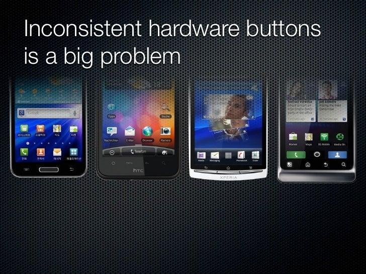 ICS drop hardware buttons                screen  Gingerbread            ICS
