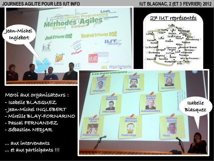 Journées Agilité pour les IUT Infos (2 & 3-Fév-12) Slide 2