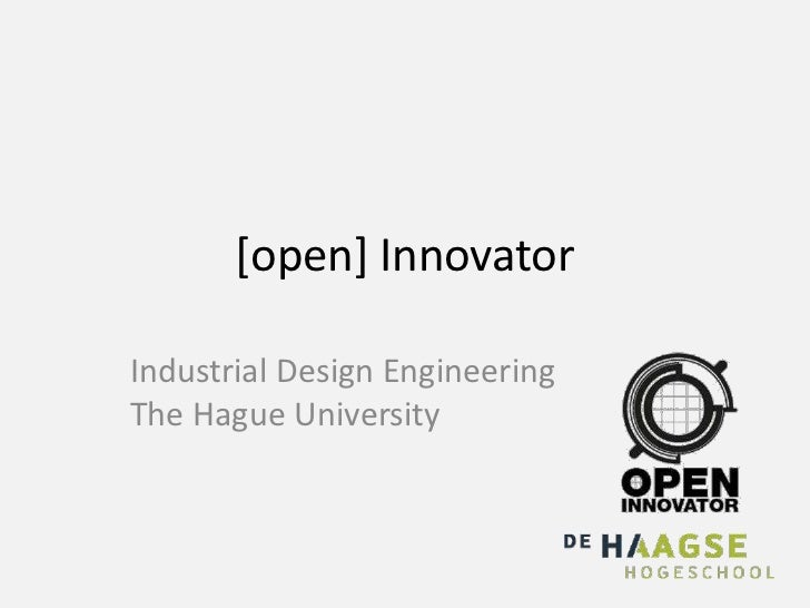 [open] InnovatorIndustrial Design EngineeringThe Hague University