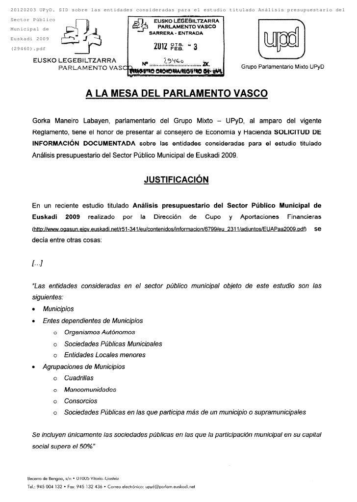 20120203 UPyD. SID sobre las entidades consideradas para el estudio titulado Análisis presupuestario delSector PúblicoMuni...