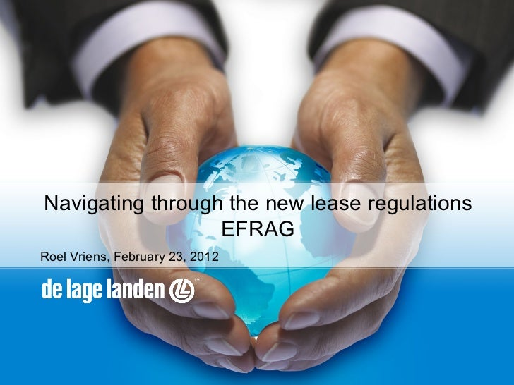 Navigating through the new lease regulations                  EFRAGRoel Vriens, February 23, 2012