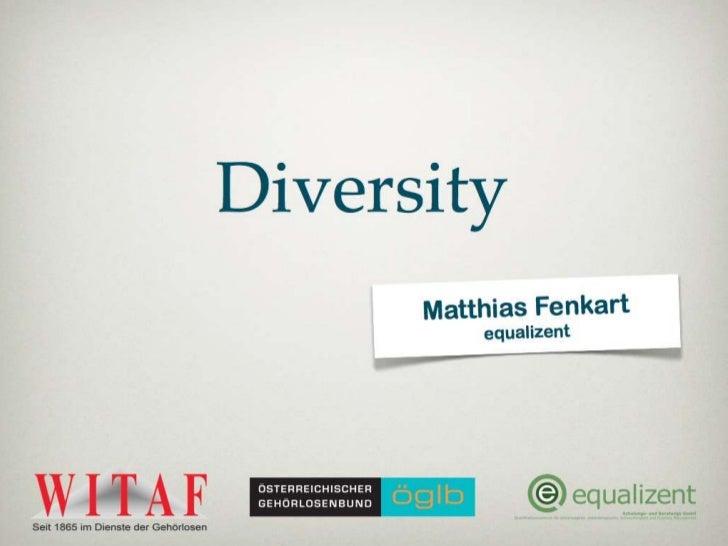 Diversität                 Multifaktoren      DiversityVerschiedenheit                       Vielfalt   Buntheit