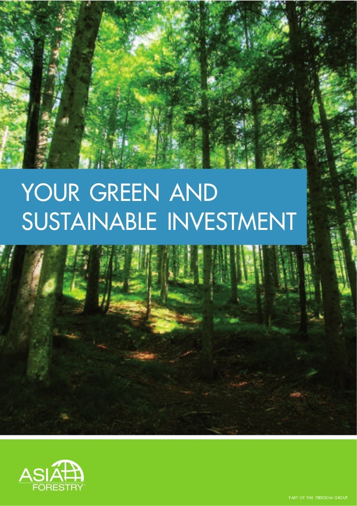 YOUR GREEN ANDSUSTAINABLE INVESTMENT                     PART OF THE TREEDOM GROUP