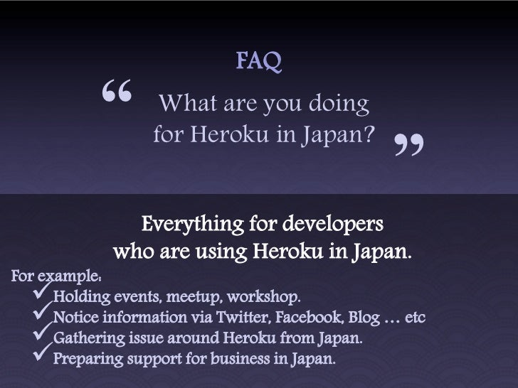 Add-onYou can provide your service     as Heroku Add-on