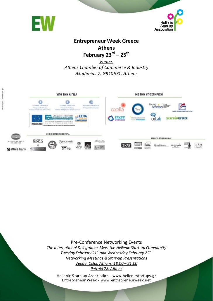 EntrepreneurWeekGreece                        Athens                   February23rd–25th                         V...